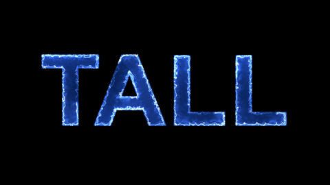 Blue lights form luminous text TALL. Appear, then disappear. Electric style Animation