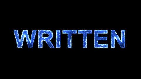 Blue lights form luminous text WRITTEN. Appear, then disappear. Electric style Animation