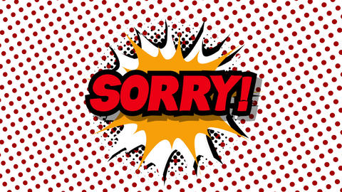 Sorry - word in speech balloon in comic style animation Animation
