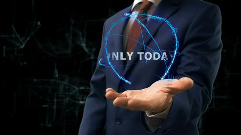 Businessman shows concept hologram Only today on his hand Live Action