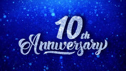 10th Anniversary Wishes Blue Glitter Sparkling Dust Blinking Particles Looped Animation