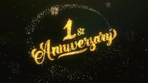 1st Anniversary Greeting and Wishes Glitter and Sparklers Particles Firework sky Animation