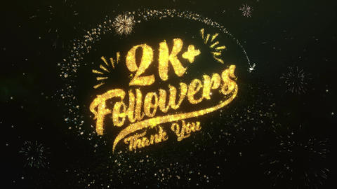 2K+ Followers Greeting and Wishes Made from Sparklers Particles Firework sky Animation