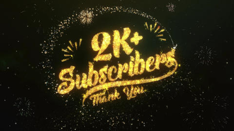 2K+ Subscribers Greeting and Wishes Made from Sparklers Particles Firework sky Animation