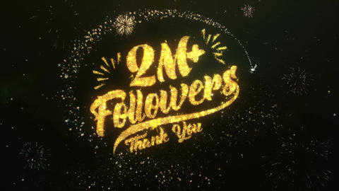 2M Followers Greeting and Wishes Made from Sparklers Particles Firework sky Animation