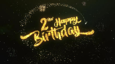 2nd happy birthday Greeting and Wishes Made from Sparklers Particles Firework Animation