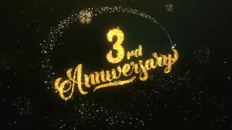 3rd Anniversary Greeting and Wishes Glitter and Sparklers Particles Firework sky Animation
