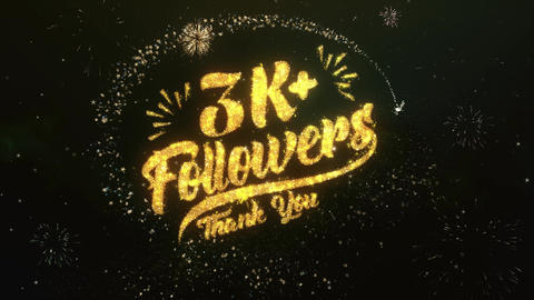 3K + Followers Greeting and Wishes Made from Sparklers Particles Firework sky Animation