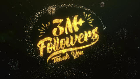 3M Followers Greeting and Wishes Made from Sparklers Particles Firework sky Animation