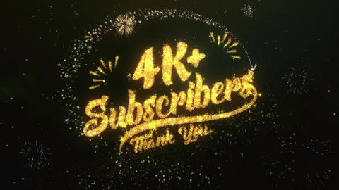 4K+ Subscribers Greeting and Wishes Made from Sparklers Particles Firework sky Animation