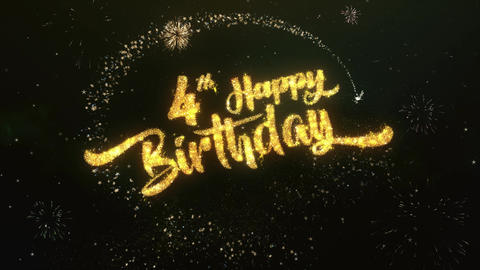 4th happy birthday Greeting and Wishes Made from Sparklers Particles Firework Animation