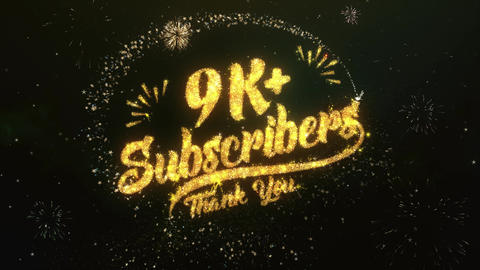 9K+ Subscribers Greeting and Wishes Made from Sparklers Particles Firework sky Animation
