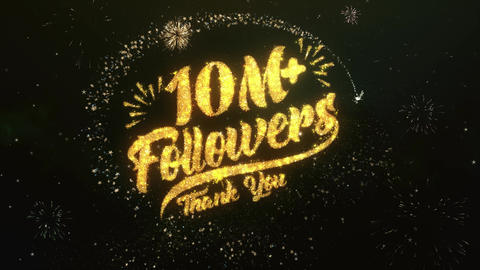 10M + Followers Greeting and Wishes Made from Sparklers Particles Firework sky Animation