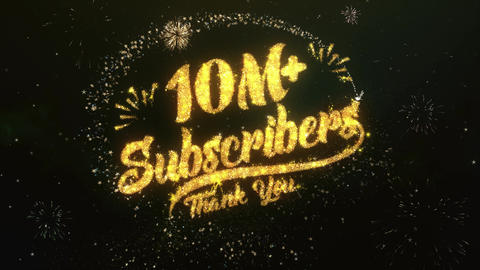 10M + Subscribers Greeting and Wishes Made from Sparklers Particles Firework sky Animation