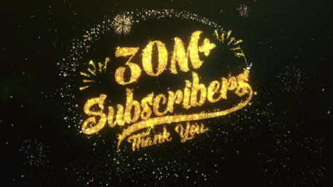 30M+ Subscribers Greeting and Wishes Made from Sparklers Particles Firework sky Animation