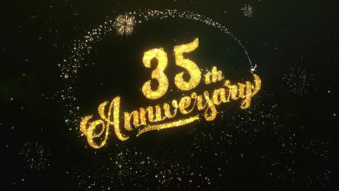 35th Anniversary Greeting and Wishes Glitter and Sparklers Particles Firework Animation