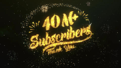 40M+ Subscribers Greeting and Wishes Made from Sparklers Particles Firework sky Animation