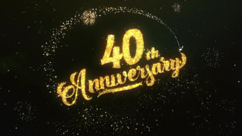 40th Anniversary Greeting and Wishes Glitter and Sparklers Particles Firework Animation