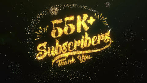 55K+ Subscribers Greeting and Wishes Made from Sparklers Particles Firework sky Animation