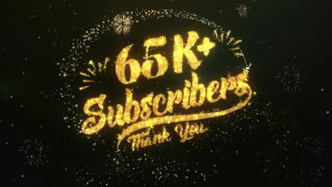 65K Subscribers Greeting and Wishes Made from Sparklers Particles Firework sky Animation
