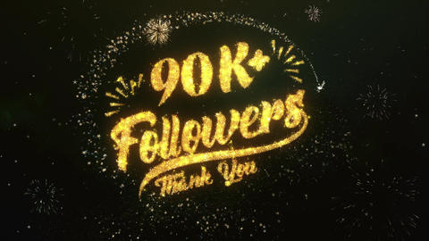 90K+ Followers Greeting and Wishes Made from Sparklers Particles Firework sky Animation