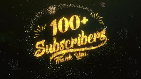 100+ Subscribers Greeting and Wishes Made from Sparklers Particles Firework sky Animation