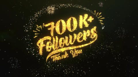 700K+ Followers Greeting and Wishes Made from Sparklers Particles Firework sky Animation