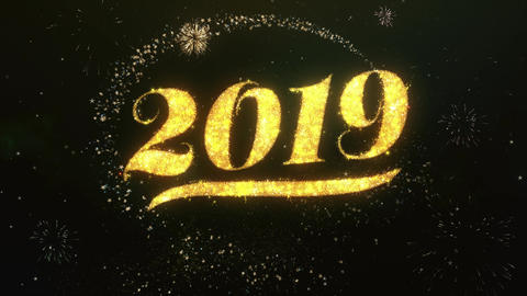 2019 Greeting and Wishes Made from Sparklers Particles Firework sky night Animation