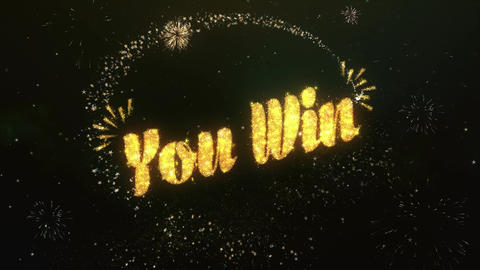 You Win Greeting and Wishes Made from Sparklers Particles Firework sky night Animation