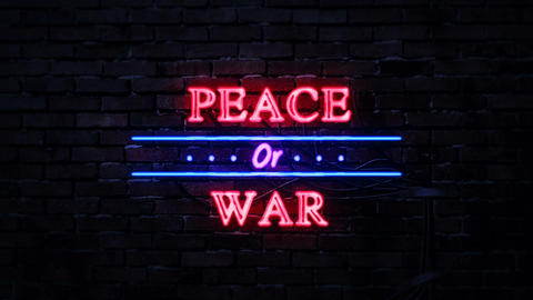Peace or War Neon Sign Archivo