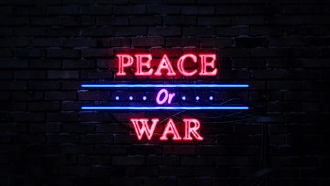 Peace or War Neon Sign 영상물