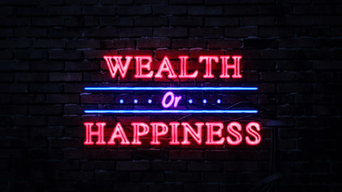 Wealth or Happiness Neon Sign Footage