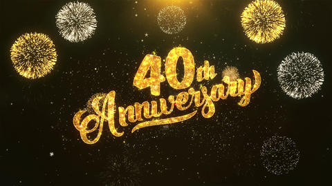 40th happy anniversary Celebration, Wishes, Greeting Text on Golden Firework Animation