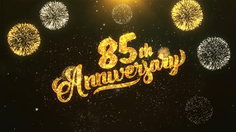 85th happy anniversary Celebration, Wishes, Greeting Text on Golden Firework Animation