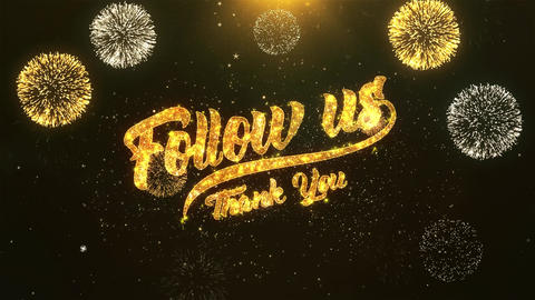 Follow us Celebration, Wishes, Greeting Text on Golden Firework Animation