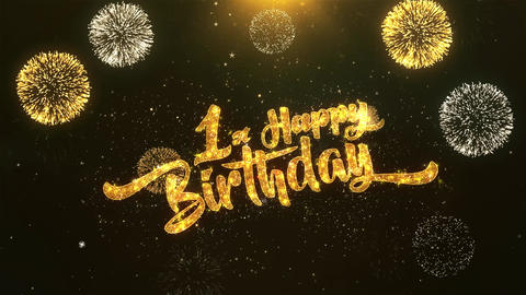 1st Happy birthday Celebration, Wishes, Greeting Text on Golden Firework Animation