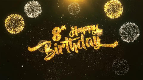 8th Happy birthday Celebration, Wishes, Greeting Text on Golden Firework Animation