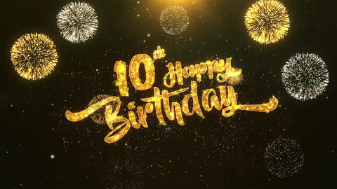 10th Happy birthday Celebration, Wishes, Greeting Text on Golden Firework Animation