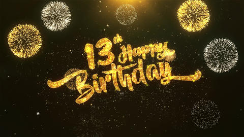 13th Happy birthday Celebration, Wishes, Greeting Text on Golden Firework Animation