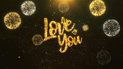 Love you Celebration, Wishes, Greeting Text on Golden Firework Animation