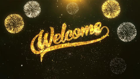 Welcome Celebration, Wishes, Greeting Text on Golden Firework Animation