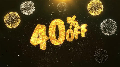 40% Off Celebration, Wishes, Greeting Text on Golden Firework Animation