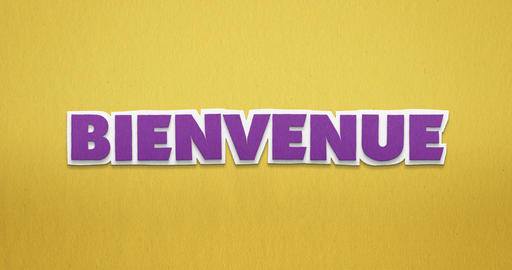 Bienvenue. The French word flies in as a stop-motion animation from above Animation