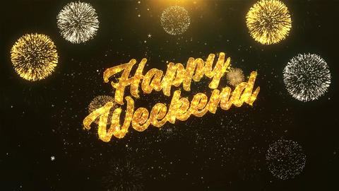 Happy weekend Celebration, Wishes, Greeting Text on Golden Firework Animación