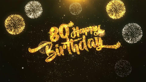 80th Happy birthday Celebration, Wishes, Greeting Text on Golden Firework Animation