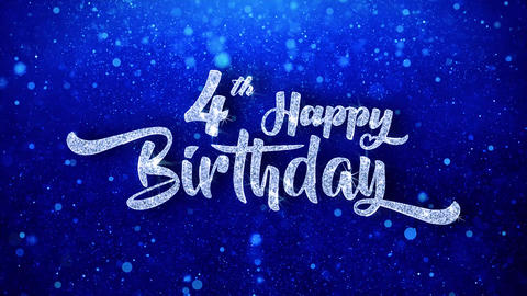 4th Happy Birthday Wishes Blue Glitter Sparkling Dust Blinking Particles Looped GIF
