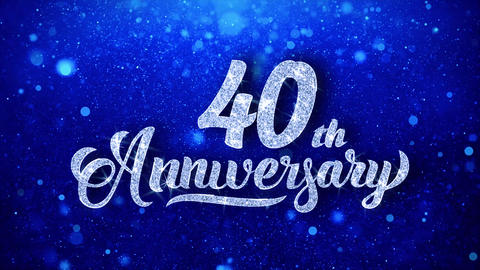 40th Anniversary Wishes Blue Glitter Sparkling Dust Blinking Particles Looped Animation