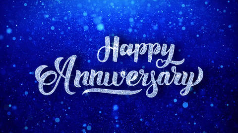 Happy Anniversary Wishes Blue Glitter Sparkling Dust Blinking Particles Looped Animation