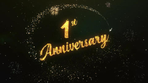 1st Anniversary Greeting Text Made from Sparklers Light Colorfull Firework Animation