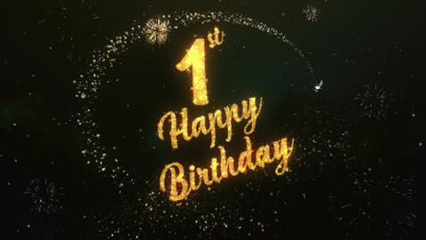 1th Happy birthday Greeting Text Made from Sparklers Light Colorfull Firework Animation